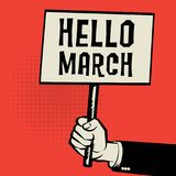 Poster in hand, business concept with text Hello March. Vector illustration Stock Image