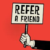 Poster in hand, business concept with text Refer a Friend. Vector illustration Royalty Free Stock Images