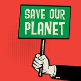 Poster in hand, business concept with text Save Our Planet Stock Photo