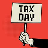 Poster in hand, business concept with text Tax Day. Vector illustration Stock Photos