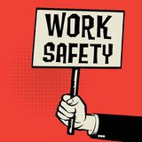 Poster in hand, business concept with text Work Safety. Vector illustration Royalty Free Stock Images