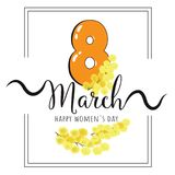 Poster Happy Women`s Day 8 March mimosa. Floral Greeting card Vector Illustration vector illustration