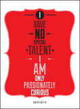 Poster. I have no special talent i am only passion Royalty Free Stock Image