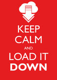 Poster Illustration Graphic Vector Keep Calm And Load It Down Royalty Free Stock Photography