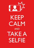 Poster Illustration Graphic Vector Keep Calm And Take A Selfie Stock Photos