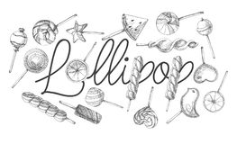 The poster with the inscription lollipop. Hand drawn different sweets. Vector illustration of a sketch style.  Stock Image