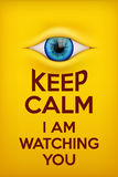 Poster Keep Calm I am watching you. Royalty Free Stock Photography