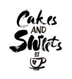 Poster lettering cakes and sweets time for you stylized inscription ink on white background vector illustration
