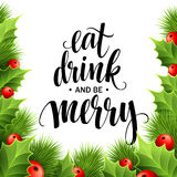 Poster lettering Eat drink and be merry.  Royalty Free Stock Images