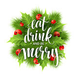 Poster lettering Eat drink and be merry. Vector Stock Photos