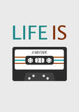 Poster: Life is a mixtape Stock Images
