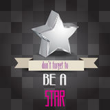 Poster with message 'don't forget to be a star Royalty Free Stock Images