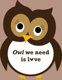 Poster: Owl we need is love Royalty Free Stock Images