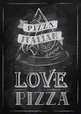 Poster pizza chalk. Poster with pizza and a slice of pizza with the inscription Italian pizza, love pizza stylized drawing with chalk on the blackboard Stock Image