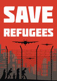Poster about refugees. The propaganda poster about refugees and illegal migrants. Vector illustration Stock Photos