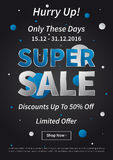 Poster Super Sale Only These Days Limited Offer. Banner Super Sale vector illustration on black background. Poster Super Sale Only These Days Limited Offer Royalty Free Stock Images