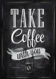 Poster Take Coffee. Chalk. Royalty Free Stock Photos