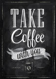 Poster take coffee. Chalk. Royalty Free Stock Photos