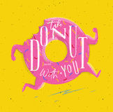 Poster take donut with you pink Stock Image