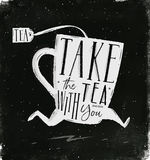 Poster take tea with you chalk Royalty Free Stock Photos