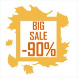 Autumn sale of 90 percent in a frame of yellow leaves. Poster on the theme of the autumn sale, a 90 percent discount in the frame of yellow leaves vector illustration