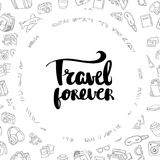 Poster travel forever inspirational typography Stock Photo