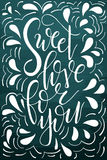 Poster with typographical quote. Hand lettering postcard. Ink vector illustration. Sweet love for you Stock Images