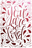 Poster with typographical quote. Hand lettering postcard. Ink vector illustration. You are so loved Stock Image