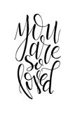 Poster with typographical quote. Hand lettering postcard. Ink vector illustration. You are so loved.  Royalty Free Stock Photography
