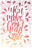 Poster with typographical quote. Hand lettering postcard. Ink vector illustration. You make my heart smile Stock Photo