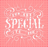 Poster with typographical quote. Hand lettering postcard. Ink vector illustration.You are special to me.  Royalty Free Stock Photography