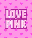 Poster with the words Love Pink on seamless Stock Photography