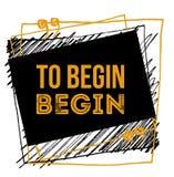 Pour commencer quelque chose pour commencer la citation de motivation inspirée dans le cadre de croquis pour le mur dans le style illustration stock