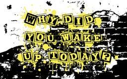 Pourquoi vous vous êtes réveillé aujourd'hui Photo libre de droits