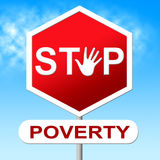 Poverty Stop Means Warning Sign And Control. Poverty Stop Showing Prevent Homelessness And Stopped Royalty Free Stock Image
