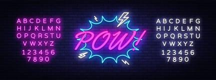 Pow teksta Neonowy wektor Komicznego literowania Pow neonowy znak, projekta szablon, nowo?ytny trendu projekt, nocy neonowy signb royalty ilustracja