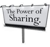 The Power of Sharing Billboard Message Donate Give Help Others. The words Power of Sharing on a white billboard, banner or outdoor sign to encourage you to give Royalty Free Stock Photo