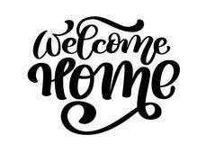 Powitanie domu plakat lub karta Ręka rysujący literowanie Nowożytna kaligrafia Artystyczny odosobniony tekst Atramentu wektoru il royalty ilustracja