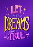Pozwala yous sen przychodzi? prawdziwego ilustracja wektor