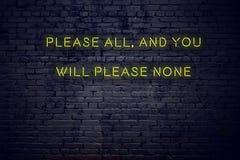 Pozytywna inspiruje wycena na neonowym znaku przeciw ścianie z cegieł zadawala wszystko i ty zadawalasz nikt obraz stock