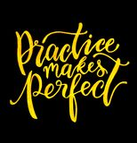 Practice Makes Perfect. Lettering handwritten quote Royalty Free Stock Photo