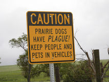 Prairie Dogs Have PLAGUE!. Sign warning to stay away from prairie dog towns, and the animals themselves, because they might contain the plague Royalty Free Stock Photos