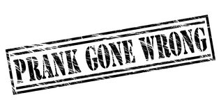 Prank gone wrong black stamp. Isolated on white background Royalty Free Stock Images
