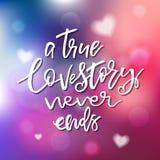 Prawdziwy Love Story Nigdy Kończy - kaligrafię dla zaproszenia, greetin Zdjęcie Stock