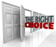 Prawego Wyborowego otwarte drzwi Nowa sposobność Wybiera ścieżkę Fotografia Royalty Free