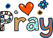 Pray Cartoon Text Expression. Hand drawn and colored whimsical cartoon special occasion and expression text that reads PRAY Stock Image