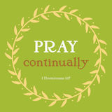 Pray continually verse in yellow flora circle on green background. Christianity art with 1 Thessalonians 5:17 Royalty Free Stock Image