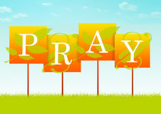 Pray o sinal Fotos de Stock Royalty Free