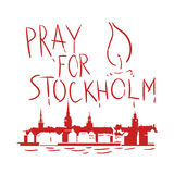 Pray for Stockholm. Phrase Pray for Stockholm, with stockholm skyline Royalty Free Stock Photo