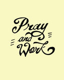 Pray and work Royalty Free Stock Image